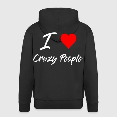 I love Crazy People - white - Men's Premium Hooded Jacket