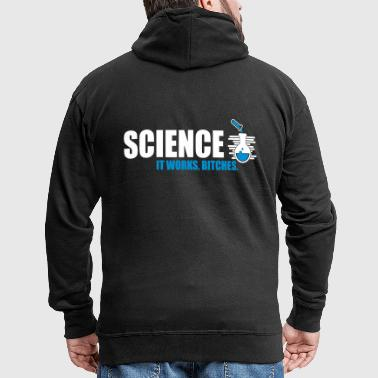 Sciences Fonctionnement Bitches - Veste à capuche Premium Homme