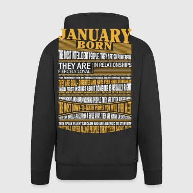 January born the most intelligent people - Men's Premium Hooded Jacket