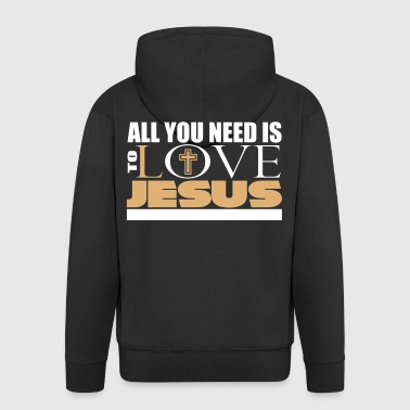 All you need is to love Jesus Christ - Herre premium hættejakke