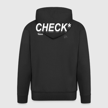 Poker Check Raise - Men's Premium Hooded Jacket