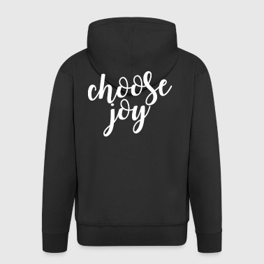 Choose Joy. Motivational.Positive. Christian Gifts - Men's Premium Hooded Jacket