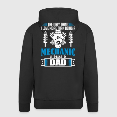 Mechanic Dad - funny fathers day - Men's Premium Hooded Jacket