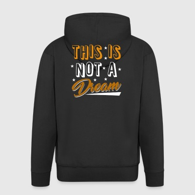 This Is Not A Dream Funky - Männer Premium Kapuzenjacke