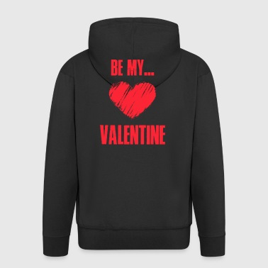 Be my valentine - Men's Premium Hooded Jacket