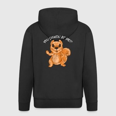 You Lookin At Me? Funny Chipmunks Animal Lover Pun - Men's Premium Hooded Jacket