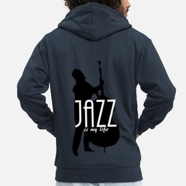 Jazz jazz is my life - Felpa con zip Premium da uomo