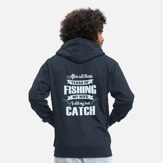 Camping Hoodies & Sweatshirts - Fishing Fisherman Gift Fisher Parents Husband - Men's Premium Zip Hoodie navy
