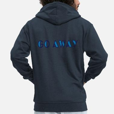Marriage go away - Men's Premium Zip Hoodie