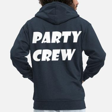 Matchless Party crew - Men's Premium Hooded Jacket