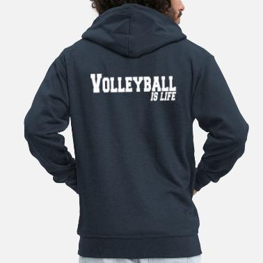 Volley volleyball is life - Chaqueta con capucha premium hombre
