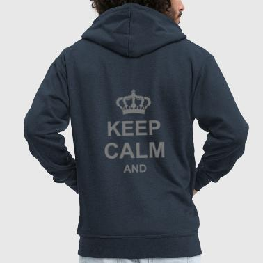 keep calm and,crown, g1_k1 - Men's Premium Hooded Jacket