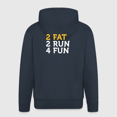 2 Fat 2 Run 4 Fun - Premium-Luvjacka herr