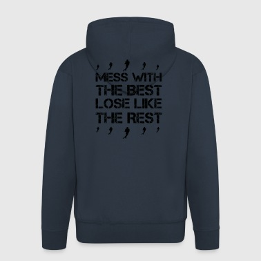 Mess with best lose king queen football touchdown - Männer Premium Kapuzenjacke