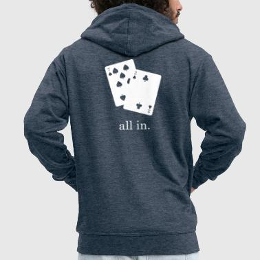 All In. - Men's Premium Hooded Jacket