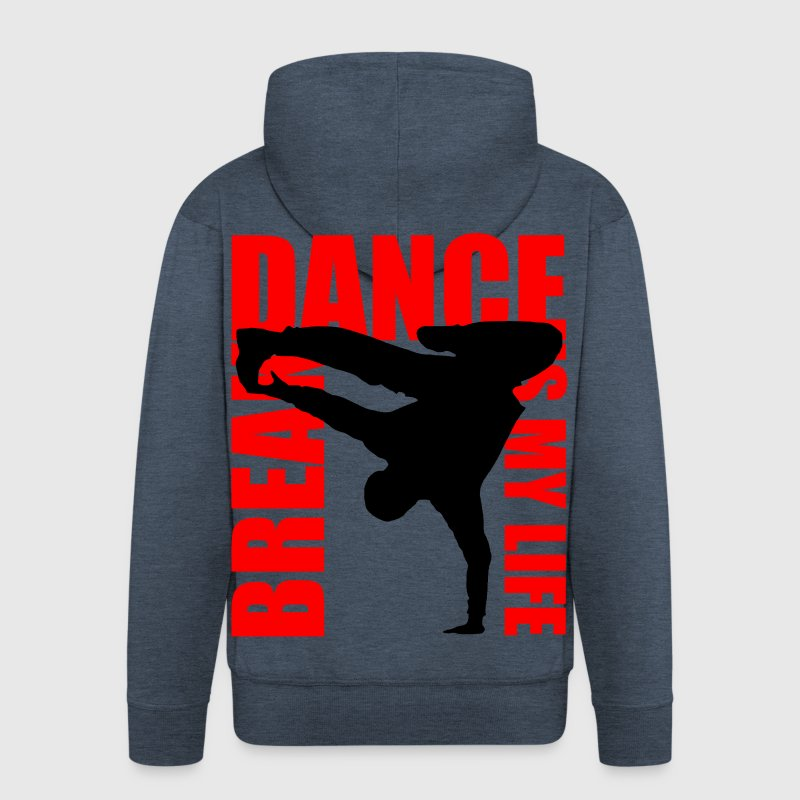 break dance is my life - Men's Premium Hooded Jacket