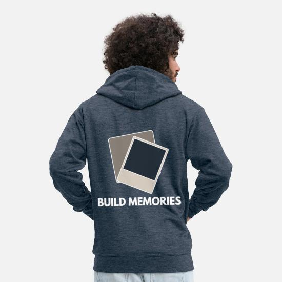 Photographer Hoodies & Sweatshirts - Build memories build memories reminder - Men's Premium Zip Hoodie heather denim