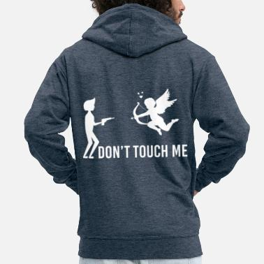 Cupido Do not Touch Me Cupido En - Men's Premium Zip Hoodie