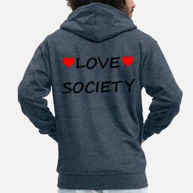 Society Love Society - Men's Premium Zip Hoodie