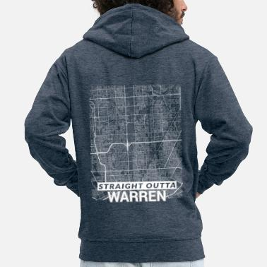 Cool Straight Outta Warren city map and streets - Men's Premium Zip Hoodie