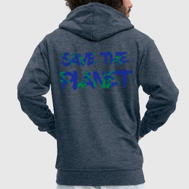 Save the Planet - Save the Earth - Men's Premium Hooded Jacket