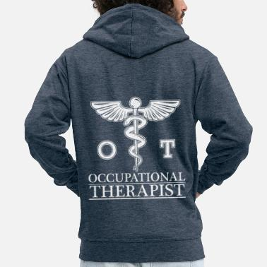 Occupation Occupational Therapy / Occupational Therapist / Gift - Men's Premium Zip Hoodie