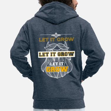 Meme Let It Grow Funny Beard Memes - Men's Premium Zip Hoodie