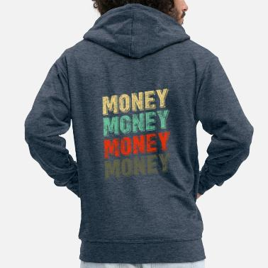 Money Money money money design - Men's Premium Hooded Jacket