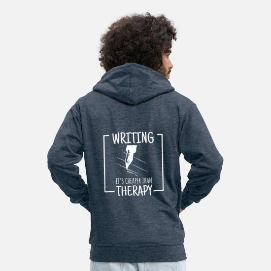 Gift Pullover & Hoodies - writing cheaper than therapy - Männer Premium Kapuzenjacke Jeansblau
