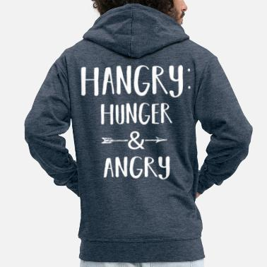 Schlechte Laune Hangry. Hunger and Angry. No. 10 - Männer Premium Kapuzenjacke