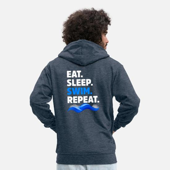 Swim Hoodies & Sweatshirts - Eat Sleep Swim Repeat Funny Swimmer - Men's Premium Zip Hoodie heather denim