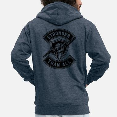 Strong Stronger Than All - Männer Premium Kapuzenjacke