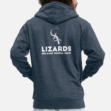 Lizard Lizard - Lizards - Lizard owners - Funny - Men's Premium Zip Hoodie