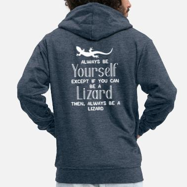 Lizard Lizard - Lizards - Lizards - Lol - Gift - Men's Premium Zip Hoodie