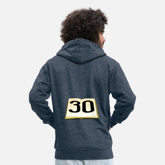 Birthday Hoodies & Sweatshirts - Birthday 30 years - Men's Premium Zip Hoodie heather denim