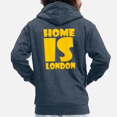 London London - At home is London - Men's Premium Zip Hoodie