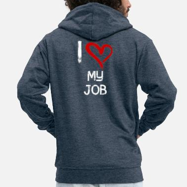 Job I love my job - Männer Premium Kapuzenjacke