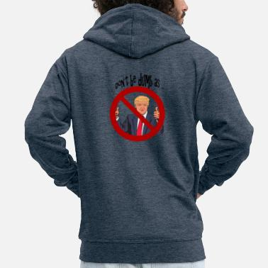 Satire Donald Trump satire - Veste à capuche premium Homme