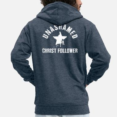 Christ Unashamed Christ Follower - Veste à capuche premium Homme