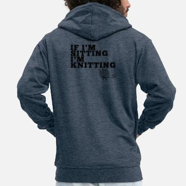 Sitting & Knitting - Men's Premium Zip Hoodie