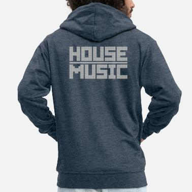 House House Music - Men's Premium Zip Hoodie