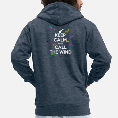 Name Keep calm and call the wind - Men's Premium Zip Hoodie
