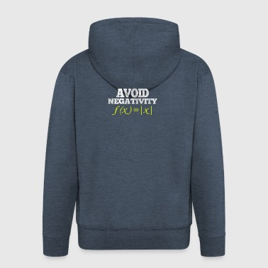 Avoid Negativity - math nerd student t-shirt - Men's Premium Hooded Jacket