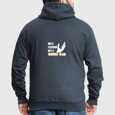 Not a Stepdad but a BonusDad Proud Daddy Pops Dad - Men's Premium Hooded Jacket