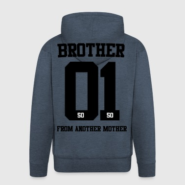 BROTHER FROM ANOTHER MOTHER 01 - Men's Premium Hooded Jacket