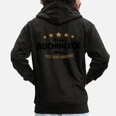 It's an auchinleck name thing stars never - Men's Premium Zip Hoodie