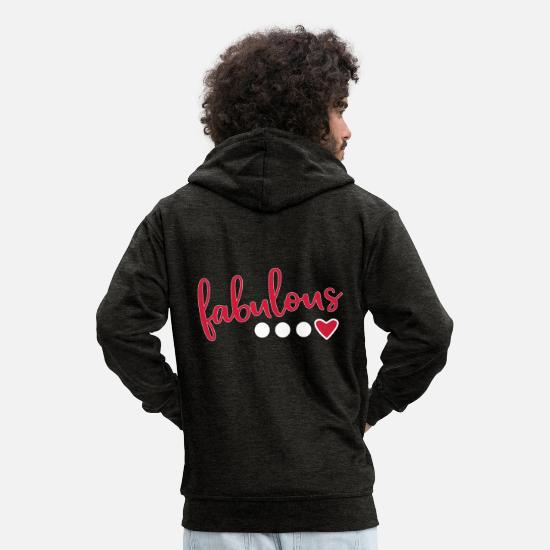 Birthday Hoodies & Sweatshirts - Fabulous fabulous - Men's Premium Zip Hoodie charcoal grey