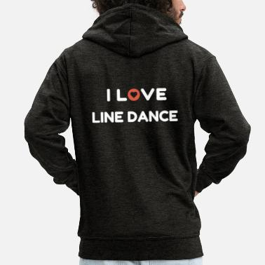 Linedancing Linedancer shirt: I love line dance - Men's Premium Hooded Jacket