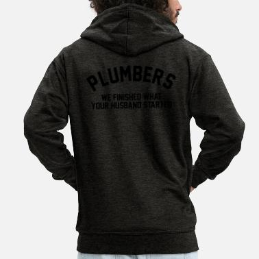 Contractor PLUMBER FINISHED WHAT YOUR HUSBAND STARTED - Men's Premium Zip Hoodie