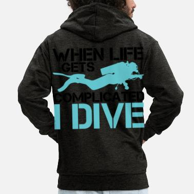 Lake When life gets complicated - I Dive Diving - Men's Premium Zip Hoodie